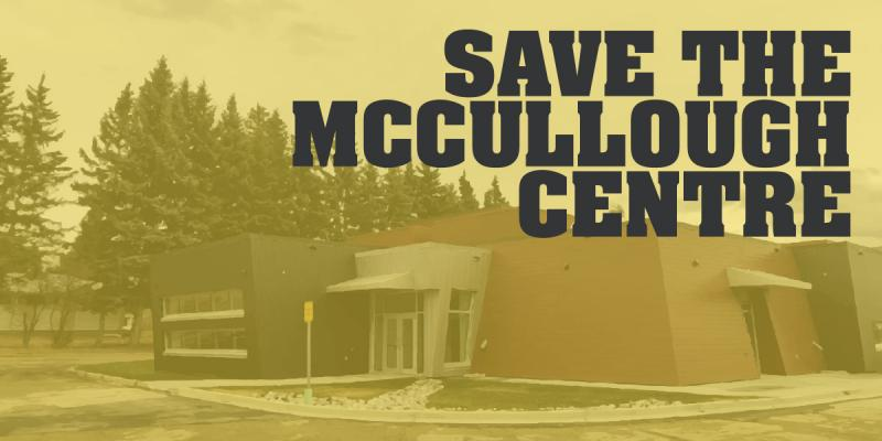"An image of the newly-constructed service building at the McCullough Centre, with text superimposed that reads ""Save the McCullough Centre."""